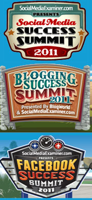 I attended Social Media Success Summit 2011 Blogging Success Summit 2011 and am currently attending Facebook Success Summit